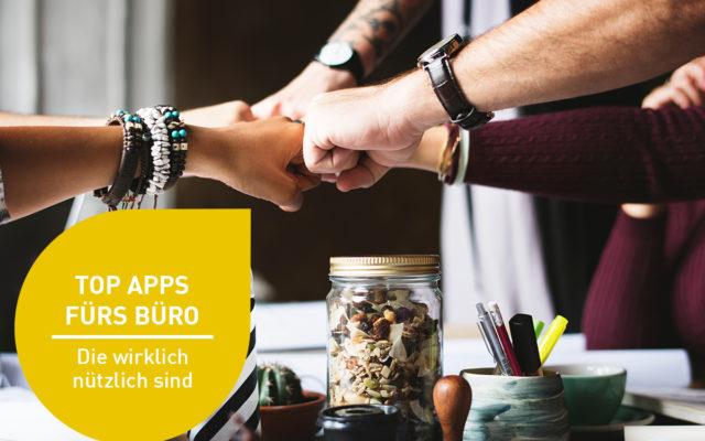 7 nützliche Apps für Ihren mobilen Büro-Arbeitsalltag