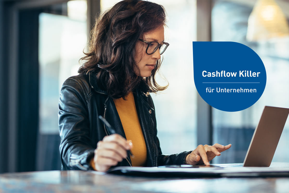 Cashflow Killer für Unternehmer